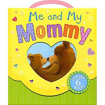 Me and My Mommy: By My Side, Little Panda/Just for You!/Big Bear, Little Bear/The Most Precious Thing/Little Bear's...