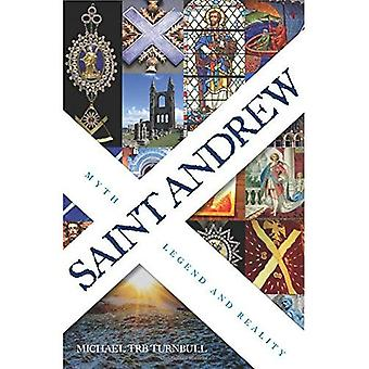 Saint Andrew: Myth, Legend and Reality
