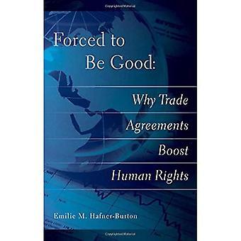 Gezwungen, gut zu sein: Warum Handelsabkommen Menschenrechte stärken