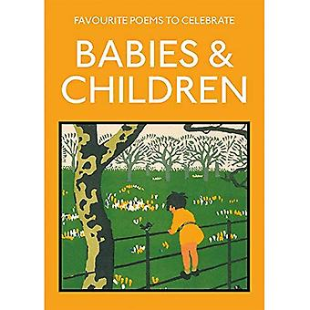Favourite Poems to Celebrate Babies and Children: poetry to celebrate the child