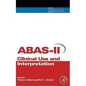 適応行動評価系における臨床使用とオークランド ・ トーマスの解釈