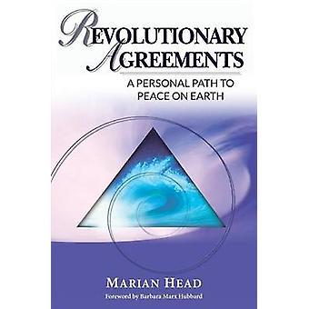 Revolutionaire overeenkomsten A persoonlijke weg naar vrede op aarde door hoofd & Marian