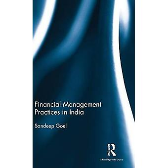 Financial Management Practices in India by Goel & Sandeep