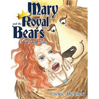 Mary ja Royal Bears on Hickman & Laurie