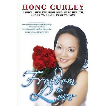 Freedom to Love by Hong & Curley