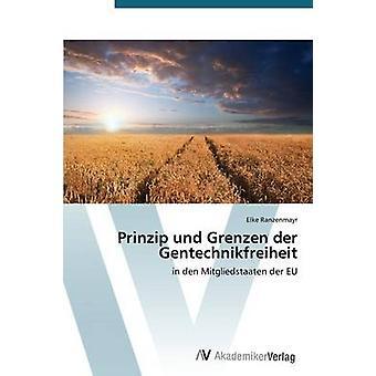 Prinzip und Grenzen der Gentechnikfreiheit por Ranzenmayr Elke