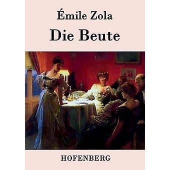 Die Beute par mile Zola