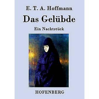 Das Gelbde di E.t.a. Hoffmann