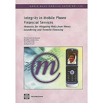 Integrity in Mobile Phone Financial Services - Measures for Mitigating