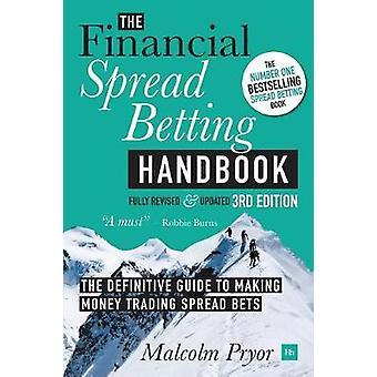 De financiële spread betting Handbook door Malcolm Pryor-978085719595