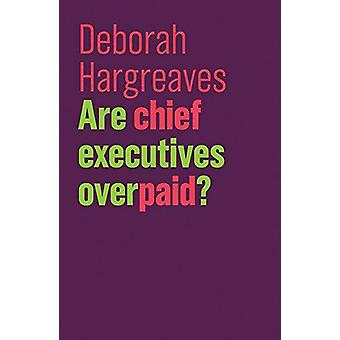 Are Chief Executives Overpaid? by Are Chief Executives Overpaid? - 97