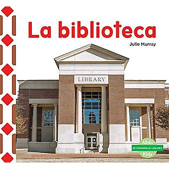 La Biblioteca (the Library) by Julie Murray - 9781624026386 Book