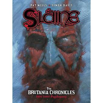 Slaine den Brutania Chronicles-Psyomp av Pat Mills-Simon Davis