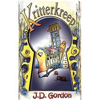 Kritterkreep by J D Gordon - 9781930076082 Book