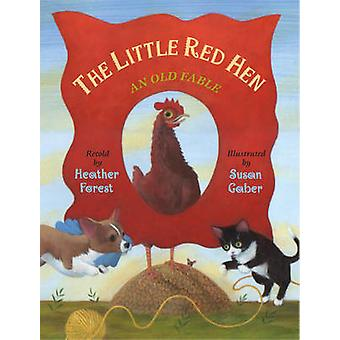 The Little Red Hen - An Old Fable by Heather Forest - Susan Gaber - 97