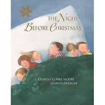 The Night Before Christmas by Clement Clarke Moore - Lisbeth Zwerger