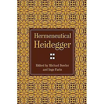 Käytettävä hyviä hermeneutical Heideggerin