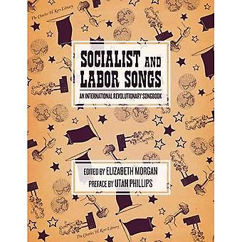 Socialist and Labor Songs : An International Revolutionary Songbook