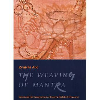 El tejido de Mantra - Kukai y la construcción de Buddhis esotérico