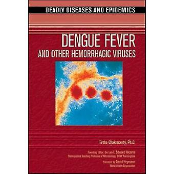 Dengue Fever and Other Hemorrhagic Viruses by Tirtha Chakraborty - 97