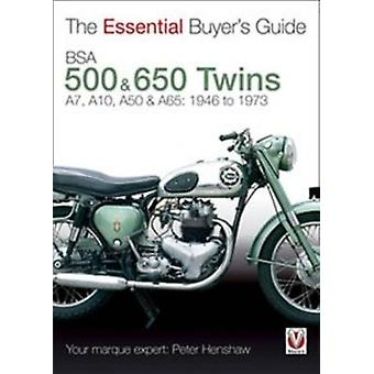 Essential Buyers Guide Bsa 500  600 Twins by Peter Henshaw