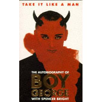 Take It Like A Man by Bright & Spencer