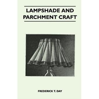 Lampshade and Parchment Craft by Day & Frederick T.