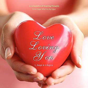 Love Loving You by Ralph & Linda