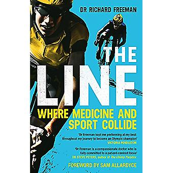 The Line - Where Medicine and Sport Collide by Dr Richard Freeman - 97