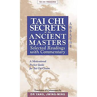 Tai Chi Secrets of the Ancient Masters by Jwing-Ming Yang - 978188696