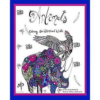 Artimals Coloring the Whimsical Wild by Adamo & Kara Mae
