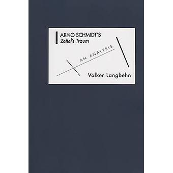 Arno Schmidts Zettels Traum An Analysis by Langbehn & Volker Max