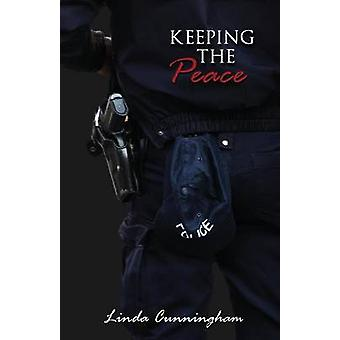 Keeping the Peace by Cunningham & Linda