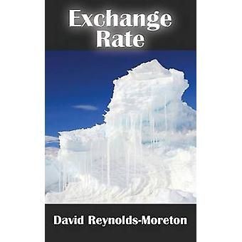 Exchange Rate by ReynoldsMoreton & David