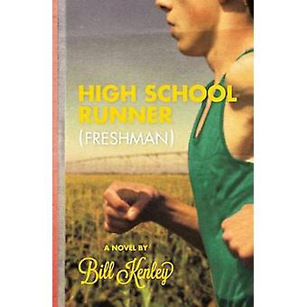 High School Runner Freshman by Kenley & Bill