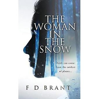 The Woman in the Snow by Brant & F D