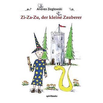 ZiZaZu Der Kleine Zauberer by Zieglowski & Andrea