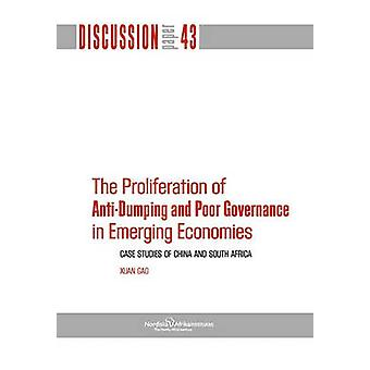 The Proliferation of AntiDumping and Poor Governance in Emerging Economies by Gao & Xuan