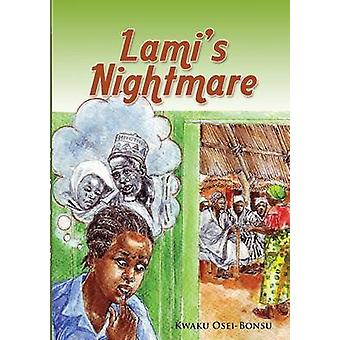 Lamis Nightmare by OseiBonsu & Kwaku