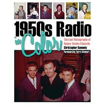 1950s Radio in Color - The Lost Photographs of Deejay Tommy Edwards by