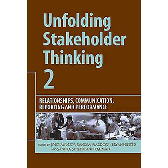 Unfolding Stakeholder Thinking 2 - Relationships - Communication - Rep