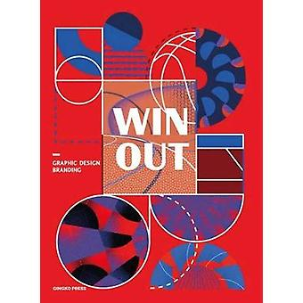 Win Out - Sports Graphic Design and Branding by Gingko Press - 9783943