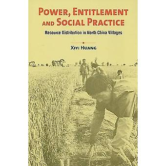 Power - Entitlement and Social Practice - Resource Distribution in Nor