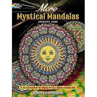 Mystische Mandalas, Malbuch: vom Illustrator von der ursprünglichen mystischen Mandalas, Malbuch (Dover...