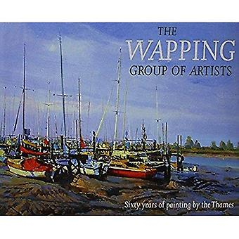 The Wapping Group of Artists: Sixty Years of Painting by the Thames