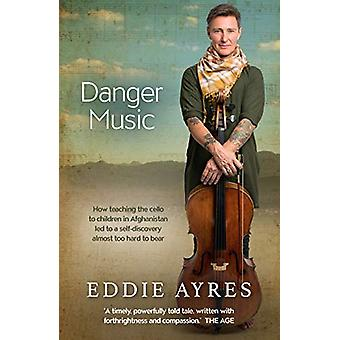 Danger Music - How teaching the cello to children in Afghanistan led t