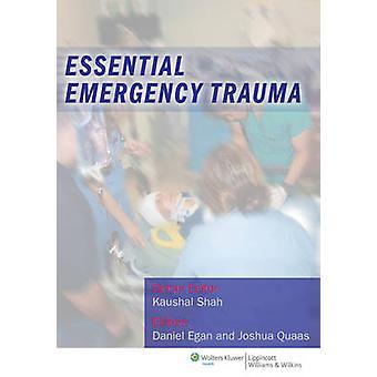 Essential Emergency Trauma par Daniel Egan - 9781608318940 Livre