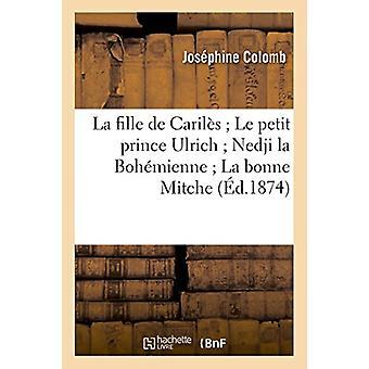 La Fille de Caril�s Le Petit Prince Ulrich Nedji La Boh�mie