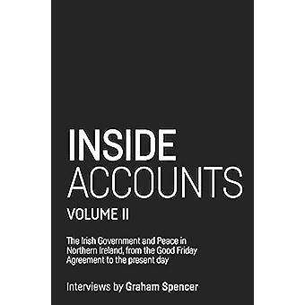 Inside Accounts - Volume II - The Irish Government and Peace in Northe