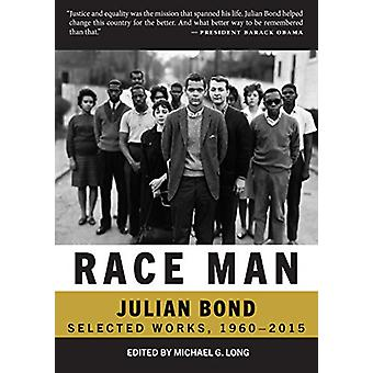 Race Man - Selected Works - 1960-2015 by Michael G. Long - 97808728679